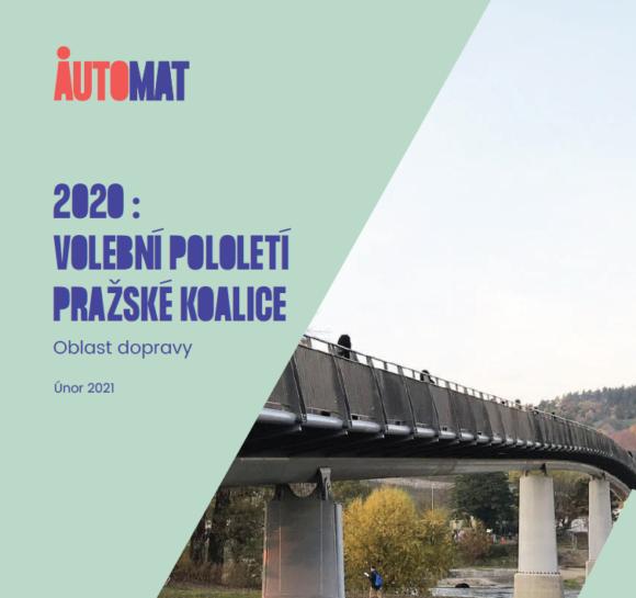 """Vyhodnotili jsme volební """"pololetí"""" pražské koalice v dopravě"""